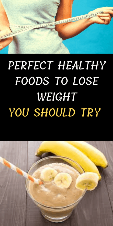 Here Are Some Best Healthy Foods To Lose Weight That Helps